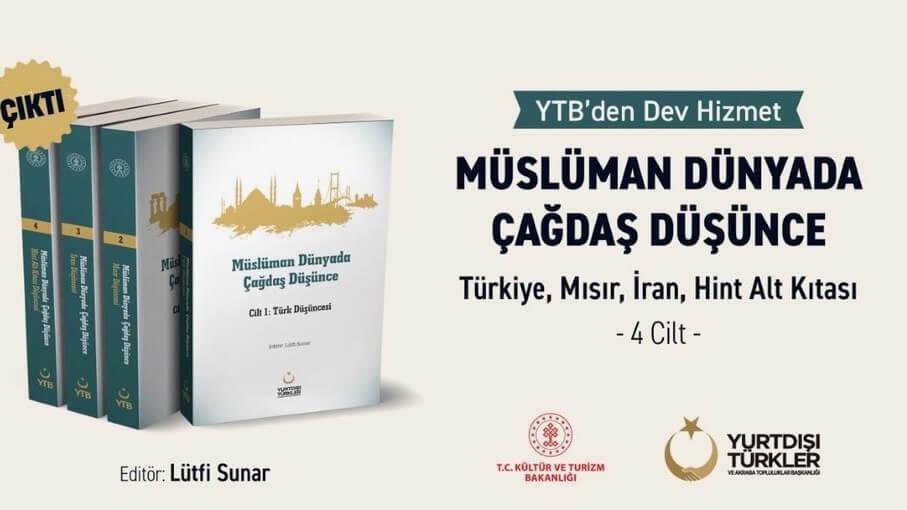 "YTB'den ""Müslüman Dünyada Çağdaş Düşünce"" kitabı"